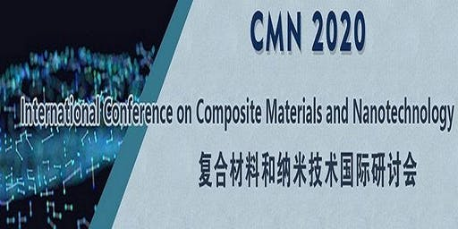 Int'l Conference on Composite Materials and Nanotechnology (CMN 2020)