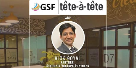 GSF tête-à-tête with Alok Goyal tickets