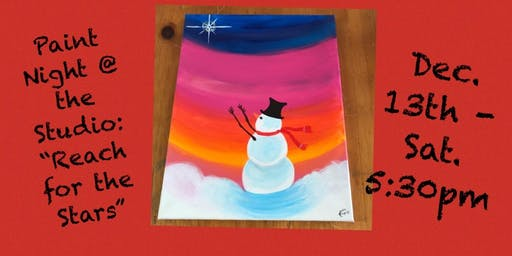 """Paint Night @ The Studio:  """"Reach for the Stars"""" 11x14 Canvas Take Home Art"""