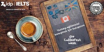 IDP CoffeeFest Yurtdışı eğitim buluşması - E
