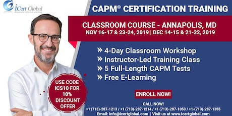CAPM®  Certification Training Class Annapolis, MD | 4-Day CAPM BootCamp tickets