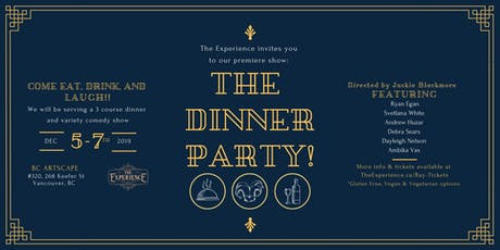 The Dinner Party Variety Comedy Show tickets