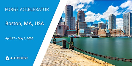 Autodesk Forge Accelerator - Boston, MA, USA (April 27-May 1, 2020) tickets