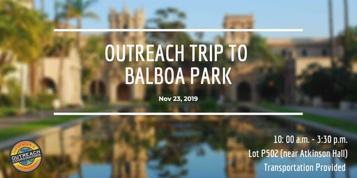 Outreach Trip to Balboa Park