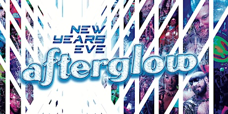 NYE Afterglow 2019 tickets