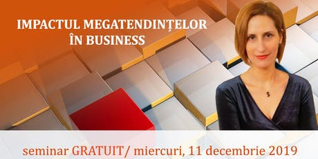 Impactul Megatendințelor în Business tickets