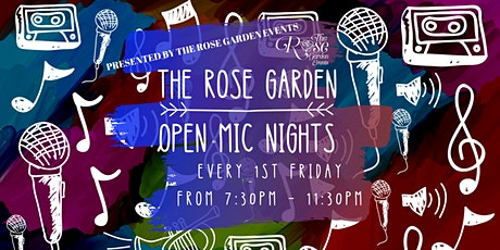 The Rose Garden Open Mic Nights - 1st Fridays tickets