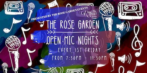 The Rose Garden Open Mic Nights - 1st Fridays