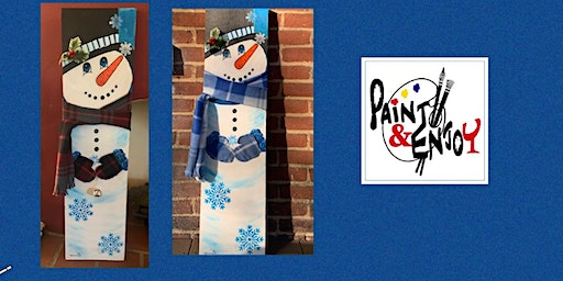"Paint and Enjoy at Nissley Vineyards ""3ft. SNOWMAN"" on wood"