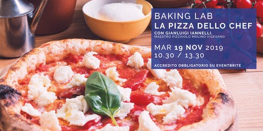 Baking Lab - La Pizza dello Chef