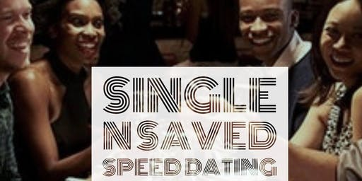 Single N Saved Speed Dating ages 27-35