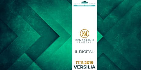 Membership Academy - Il Digitale biglietti