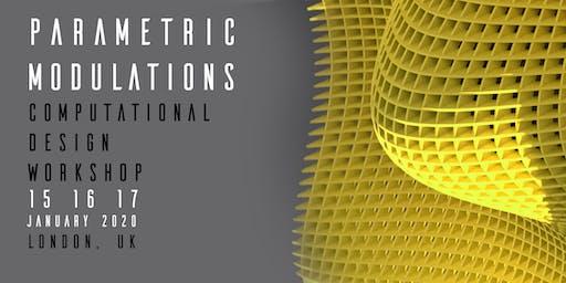 Parametric Modulations: Computational Design Workshop, London 2020