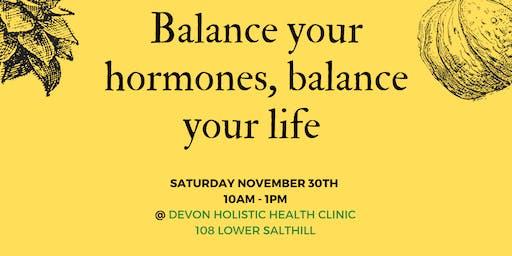 Balance your Hormones, Balance your Life WORKSHOP