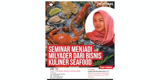 Mindo Talks #3: Seminar Menjadi Milyader Dari Bisnis Kuliner Seafood