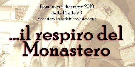 Il respiro del Monastero biglietti