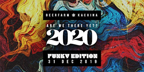 Are We There Yet 2020? // The Funky Edition tickets