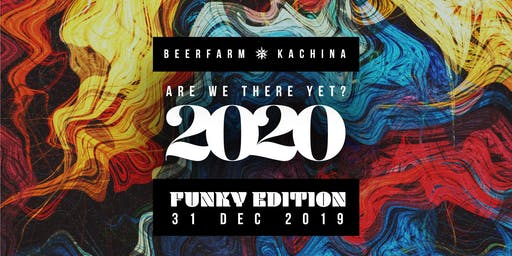Are We There Yet 2020? // The Funky Edition