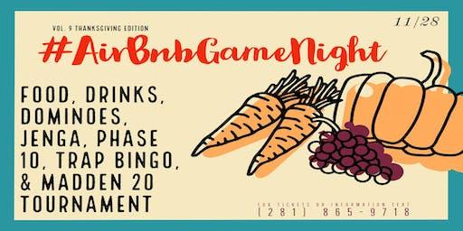 #AirBnbGameNight *Thanksgiving Edition*