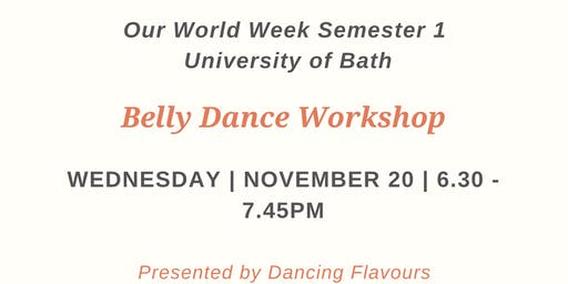 Our World Week: Belly Dance Workshop