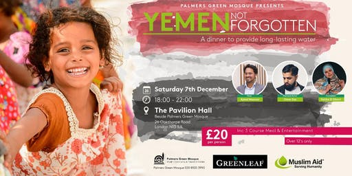 Palmers Green Mosque's Fundraising Dinner in aid of Yemen!
