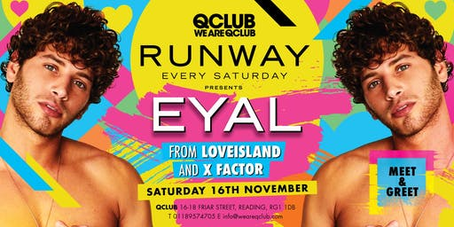 Runway Presents Love Island's EYAL - Meet & Greet!