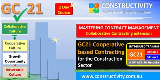 GC21 (2 day course) MASTERING CONTRACT MANAGEMENT & COLLABORATIVE CONTRACTING Extension 12 & 13 March 2020