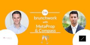PropTech brunchwork w/ MetaProp, Compass & REZI