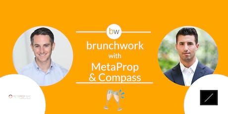 PropTech brunchwork w/ MetaProp, Compass & REZI tickets