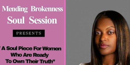 Mending Brokenness Soul Session