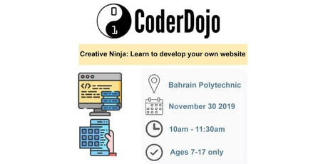 CoderDojo Bahrain - Creative Ninja: Learn to develop your own Website tickets
