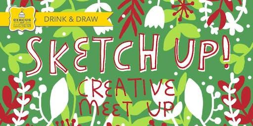 Drink & Draw November: Sketch Up!