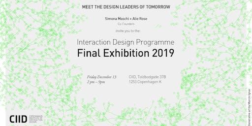 Interaction Design Programme - Final Exhibition 2019