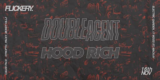 Flickery // Double Agent & Hood Rich