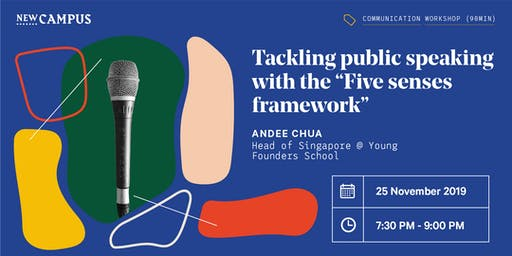 """Tackling public speaking with the """"Five senses framework"""""""
