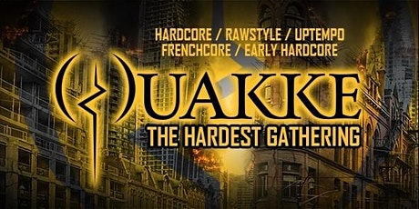 Quakke 2020 - The Hardest Gathering (Xmas Ticket) tickets