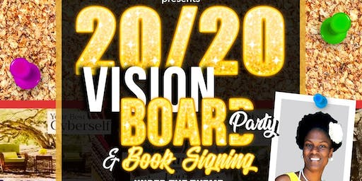 20/20 Vision Board Party & Book Signing
