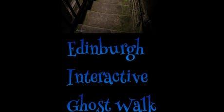 Edinburgh Interactive Ghost Walks 2020 Dates tickets
