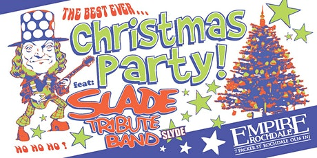Empire Christmas Party - SLADE tribute band tickets