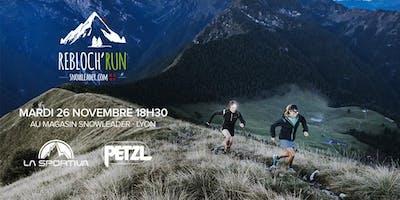 Rebloch'run La Sportiva X Petzl #34 - Snowleader Lyon