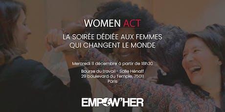 Prix Women'Act 2019 : la soirée dédiée aux femmes qui changent le monde billets
