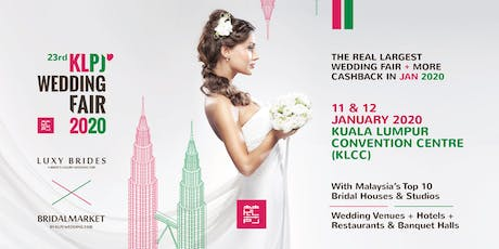 23rd KLPJ Wedding Fair 2020 (JANUARY 2020) Kuala Lumpur Convention Centre tickets