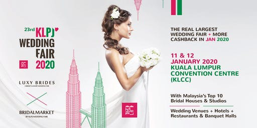 23rd KLPJ Wedding Fair 2020 (JANUARY 2020) Kuala Lumpur Convention Centre