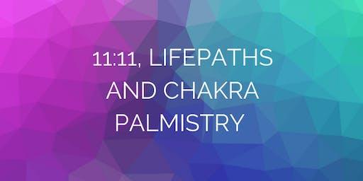 11:11, Lifepaths and Chakra Palmistry