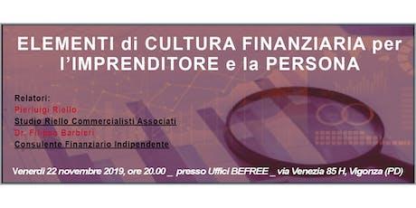 Elementi di Cultura Finanziaria per l' Imprenditore e la Persona biglietti
