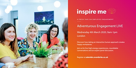 Adventurous Engagement LIVE London tickets