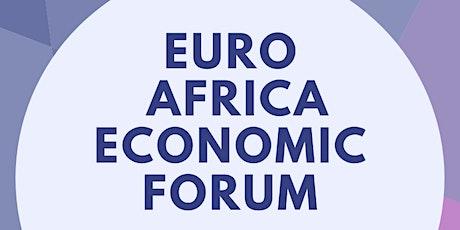 EURO AFRICA ECONOMIC FORUM tickets