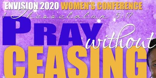 ENVISION 2020: Pray Without Ceasing Women's Conference