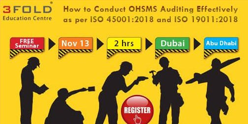 Conduct OHSMS Auditing Effectively as per ISO 45001:2018 and ISO 19011:2018