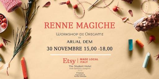 Le Renne Magiche - Workshop di Origami di Arual Dem - Adulti +bambini